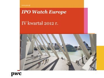 IPO Watch Europe IV kwartał 2012 r. - PwC Polska