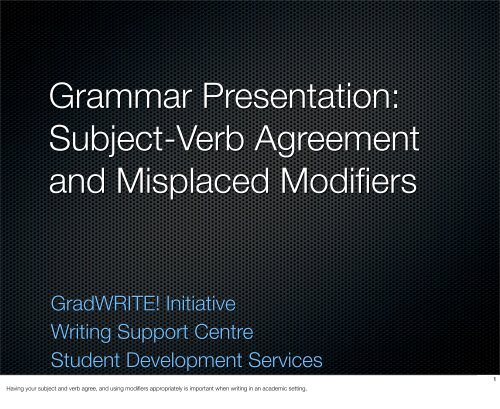 Subject-Verb Agreement and Misplaced Modifiers - Student ...
