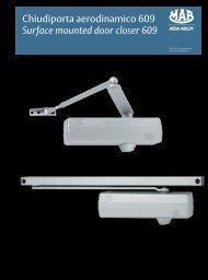 Chiudiporta aerodinamico 609 Surface mounted ... - ASSA ABLOY