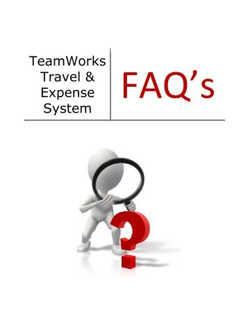 TeamWorks Travel & Expense System - State Accounting Office