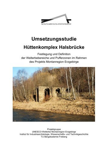 Hüttenkomplex Halsbrücke - Wirtschaftsförderung Erzgebirge GmbH