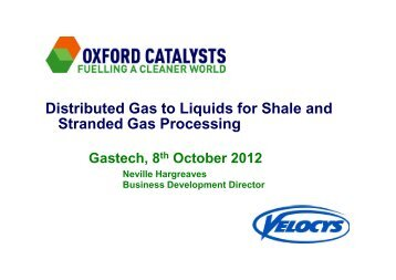 Presentation by Neville Hargreaves at Gastech - Oxford Catalysts ...