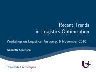 Recent Trends in Logistics Optimization - Workshop on ... - ANT/OR