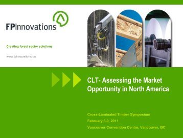 CLT- Assessing the Market Opportunity in North America - Forintek ...