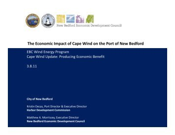 New Bedford Harbor - Home Port for Project Staging and Assembly
