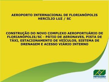 florianópolis - obras do novo complexo aeroportuário - Fiesc