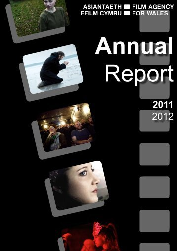 Annual Review 2011 - 2012 - Film Agency for Wales
