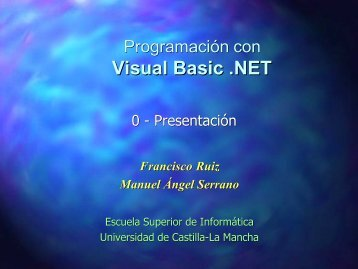 Visual Basic .NET - Grupo Alarcos - Universidad de Castilla-La ...