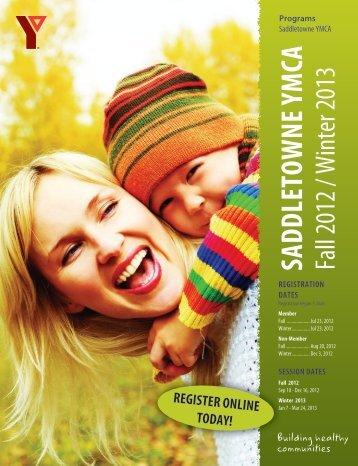 SADDLETOWNE YMCA Fall 2012 / Winter 2013 - YMCA Calgary