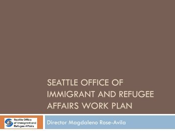 OIRA Work Plan Presentation - Seattle City Clerk's Office