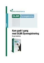 Brugervejledningen til DLBR Dyreregistrering - DLBR IT