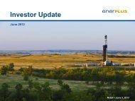 June Investor Update - Enerplus