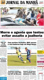 Morre o agente que tentou evitar assalto a joalheria - Jornal da Manhã
