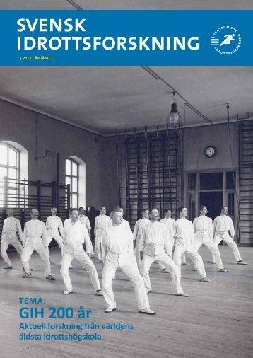 Tidskriften Svensk idrottsforskning nr 1-2013 Tema: GIH 200 år