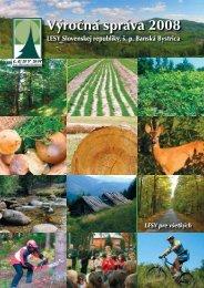 Výročná správa 2008 Výročná správa 2008 - Lesy SR š.p.