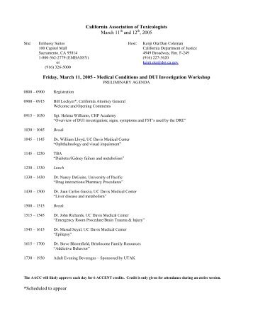 California Association of Toxicologists March 11 and 12 , 2005 ...