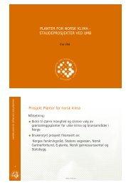 PLANTER FOR NORSK KLIMA - STAUDEPROSJEKTER ... - FAGUS