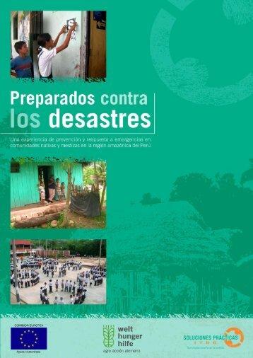 Preparados contra los desastres. Una experiencia de prevención y ...
