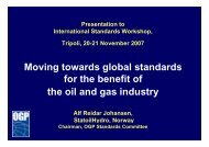 Moving towards global standards for the benefit of the oil and gas ...