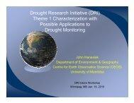 John Hanesiak-The DRI Drought Characterization Synthesis and its ...