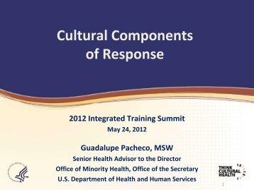 Cultural Components - The 2012 Integrated Medical, Public Health ...