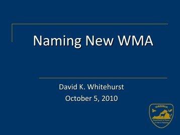 Naming New WMA - October 5, 2010 Board Meeting Presentation