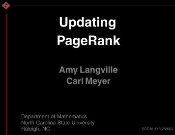 Updating PageRank - Carl Meyer - North Carolina State University