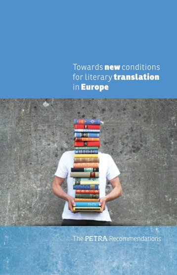 Towards new conditions for literary translation in Europe - Petra