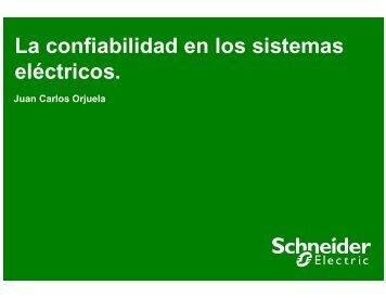 La confiabilidad en los sistemas eléctricos. - Schneider Electric