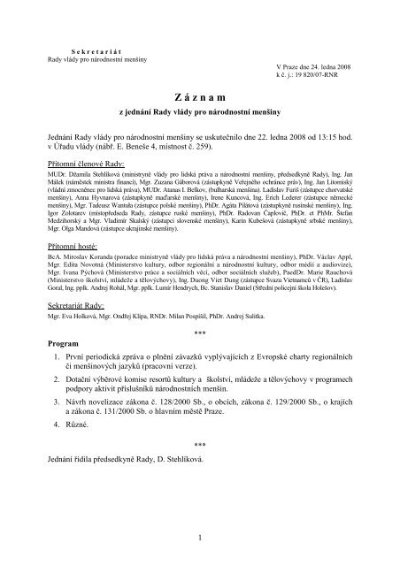 Jednání dne 22 ledna 2008 - Vláda ČR