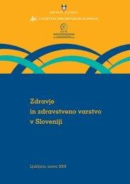 Zdravje in zdravstveno varstvo v Sloveniji - Statistični urad ...