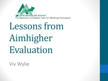 Dr Viv Wylie, Consultant, Action on Access ... - Universities UK