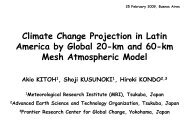 Climate Change Projection in Latin America by Global 20-km and 60 ...