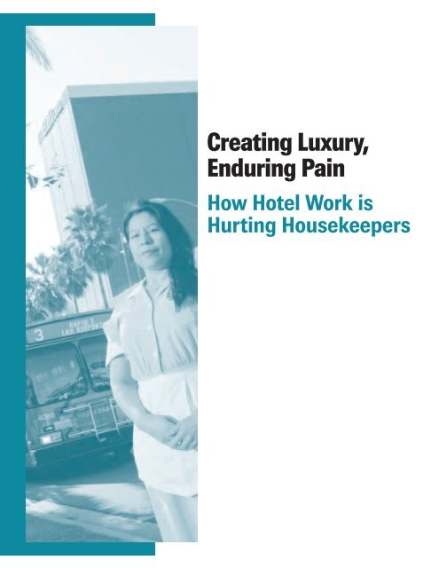 Report (2006) Creating Luxury, Enduring Pain - Hotel Workers Rising