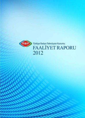 2012 Faaliyet Raporu 1 - TRT