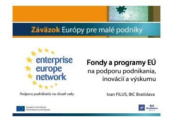 Programy EÚ pre výskum, vývoj a aplikáciu technológii so ...