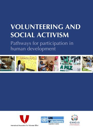 VOLUNTEERING AND SOCIAL ACTIVISM - United Nations Volunteers