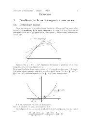 Derivada 1. Pendiente de la recta tangente a una curva
