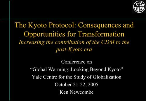 Methodology and Additionality: key concepts - Yale Center for the ...