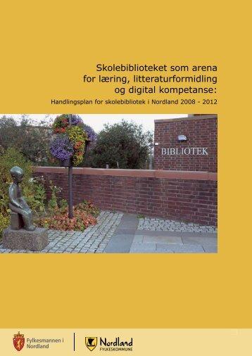Skolebiblioteket som arena for læring, litteraturformidling og digital ...