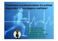 (Microsoft PowerPoint - Fremtidens sundhedsv\346sen fra politisk ...
