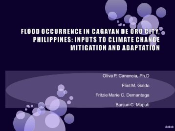 FLOOD OCCURRENCE IN CAGAYAN DE ORO CITY, PHILIPPINES: INPUTS TO ...