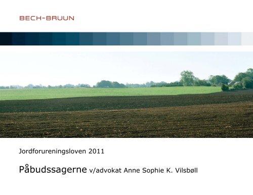 Jordforureningsloven 2011 PÃ¥budssagerne v/advokat Anne Sophie ...