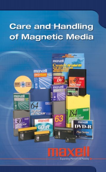 Care and Handling of Magnetic Media - Maxell USA