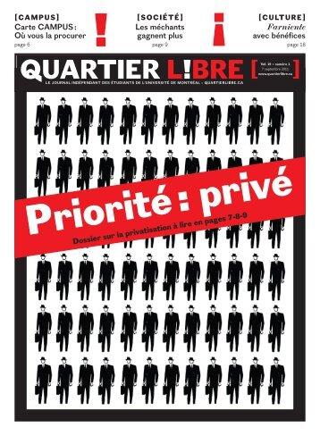 Numéro 1 Priorité: privé - Quartier Libre