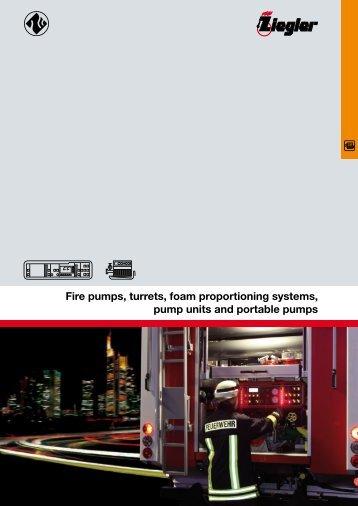 Fire pumps, turrets, foam proportioning systems ... - Ziegler S doo