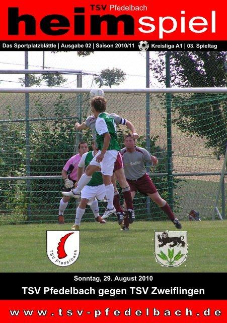 2. Heft gegen TSV Zweiflingen 29. August 2010 - TSV Pfedelbach