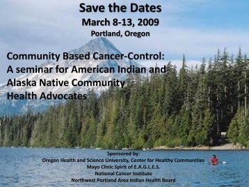 Save the Dates March 8-13, 2009 Portland, Oregon - Northwest ...