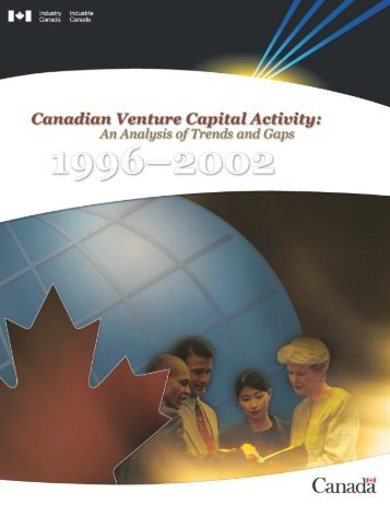 Canadian Venture Capital Activitiy: An Analysis ... - Industrie Canada