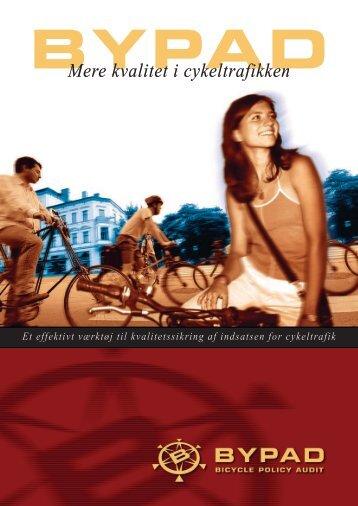 Mere kvalitet i cykeltrafikken - ByPAD